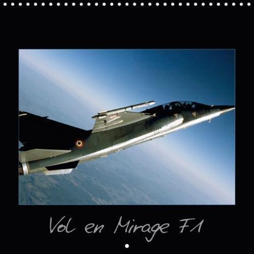 Vol En Mirage F1 2018: Vivez Au Plus Pres Un Vol a Bord D'un Avion De Chasse ! par