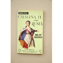 Mayench, Ana María - Catalina Ii De Rusia / Ana María Mayench