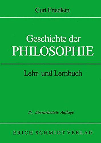 Geschichte der Philosophie: Lehr- und Lernbuch