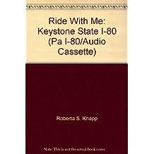Ride With Me Keystone State I-80 (PA I-80/AUDIO CASSETTE)