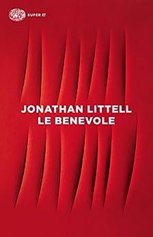 Le Benevole (Super ET) di [Littell, Jonathan]