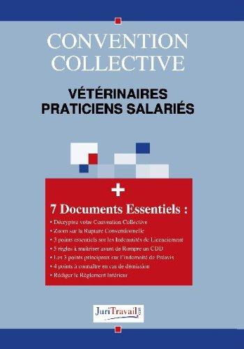 3332. Vétérinaires praticiens salariés Convention collective par Cri Juritravail