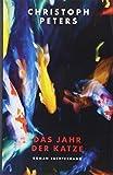 Image of Das Jahr der Katze: Roman