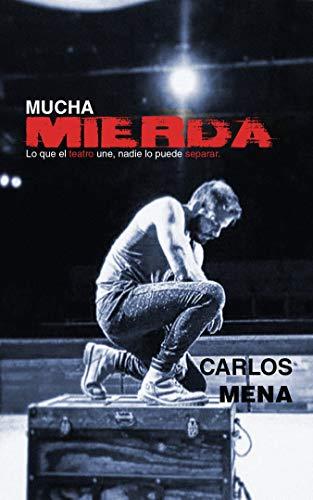 Mucha Mierda de Carlos Mena