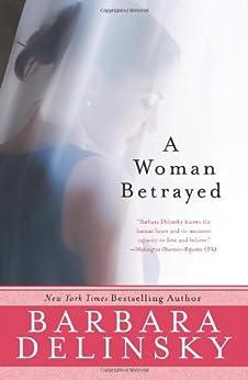 A Woman Betrayed von [Delinsky, Barbara]