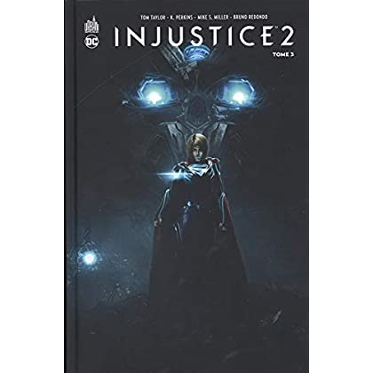 Injustice 2, Tome 3 :