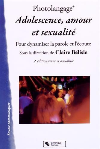 Photolangage Adolescence, amour et sexualité : Dynamiser la parole et l'écoute