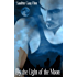 By the light of the Moon (Assassin/Shifter Book 3)
