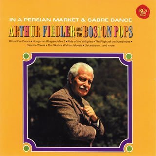 in-a-persian-marketremaster-by-arthur-fiedler-boston-symphony-orchestra