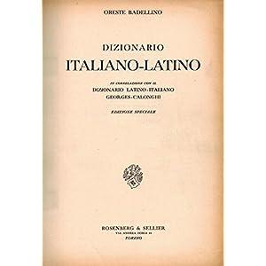 Dizionario italiano-latino. Ediz. speciale