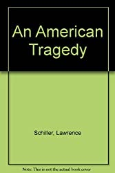 American Tragedy by Lawrence Schiller (1998-10-20)