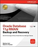 Oracle Rman 11g Backup and Recovery (Oracle Press) (Oracle (McGraw-Hill))