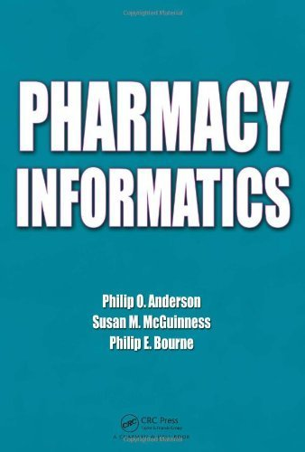 Pharmacy Informatics by Philip O. Anderson (2009-12-01)