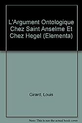 L'argument ontologique chez Saint Anselme et chez Hegel