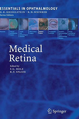 Medical Retina (Essentials in Ophthalmology)