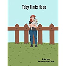 Toby Finds Hope: Volume 1 (Toby and Hope)