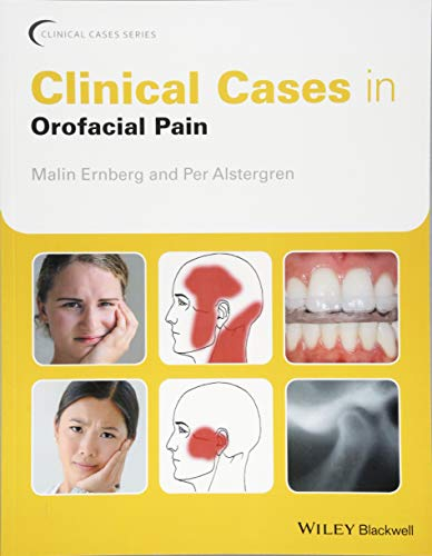 Clinical Cases in Orofacial Pain (Clinical Cases (Dentistry)) por Malin Ernberg