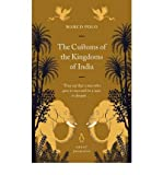 [(The Customs of the Kingdoms of India)] [Author: Marco Polo] published on (February, 2007)
