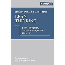 Lean Thinking: Ballast abwerfen, Unternehmensgewinn steigern