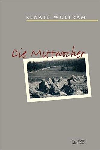 Die Mittwocher (R.G. Fischer INTERBOOKs ECO)
