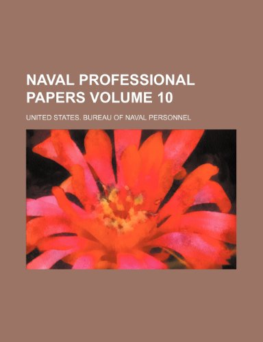 Naval professional papers Volume 10