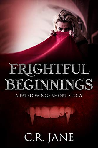 Frightful Beginnings: A Fated Wings Short Story (Fated Wings Series) (English ()