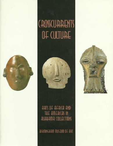Descargar Libro Crosscurrents of Culture: Arts of Africa and the Americas in Alabama Collections de Unknown