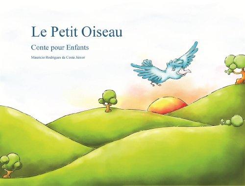 Le Petit Oiseau: Conte pour Enfants