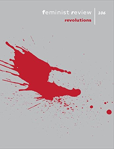 Feminist Review: Issue 106: Revolutions