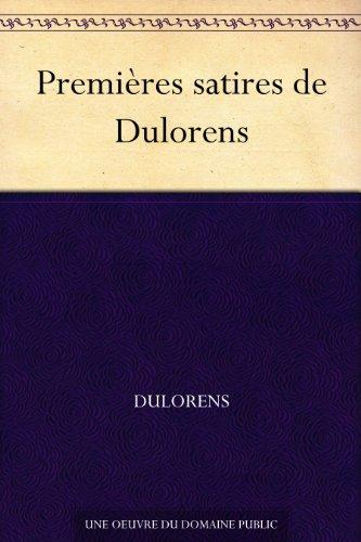 Couverture du livre Premières satires de Dulorens