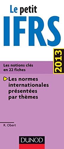 Le petit IFRS 2013 par Robert Obert