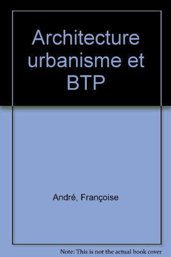 Architecture urbanisme et BTP