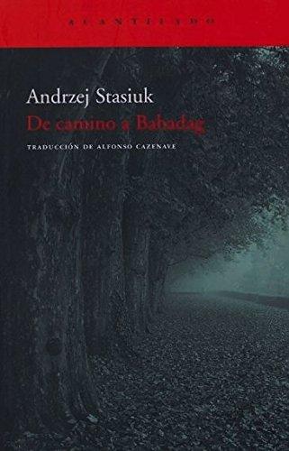 De camino a Babadag (El Acantilado) por Andrzej Stasiuk