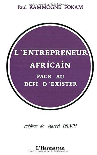 L'entrepreneur africain face au défi d'exister