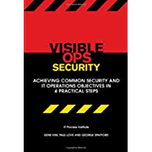 Title: Visible Ops Security Achieving Common Security and