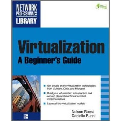 [ VIRTUALIZATION A BEGINNER'S GUIDE BY RUEST, DANIELLE](AUTHOR)PAPERBACK