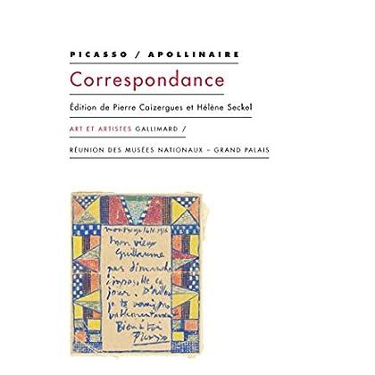 Picasso - Apollinaire : Correspondance