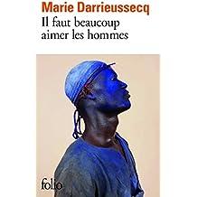 Il faut beaucoup aimer les hommes - Prix Médicis 2013