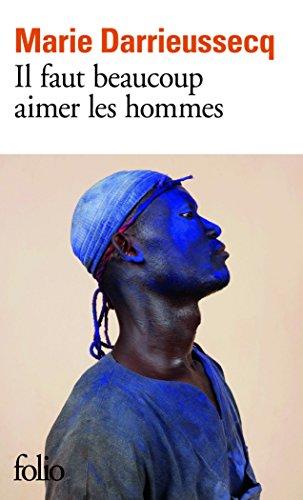 Il faut beaucoup aimer les hommes - Prix Mdicis 2013
