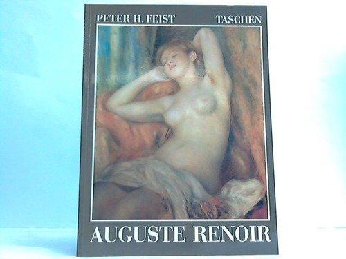 Pierre- Auguste Renoir 1841-1919. Ein Traum von Harmonie