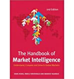 [ { The Handbook of Market Intelligence: Understand, Compete and Grow in Global Markets (Revised) } ] BY ( Author ) Jun-2014 [ Hardcover ]