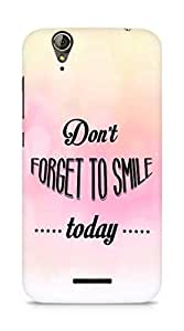 Amez Dont forget to Smile Today Back Cover For Acer Z630S