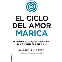 El ciclo del amor marica (No Ficción) (Spanish Edition)