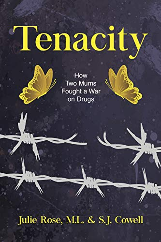 Tenacity: How Two Mums Fought a War on Drugs (Guernica World Editions Book  15)