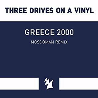 Greece 2000 (Moscoman Remix)