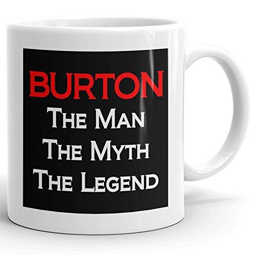 Burton Coffee Mug Kaffeetasse Kaffeebecher Personalisiert mit Name- The Man the Myth the Legend - Beste Geschenke Gift for Männer Men - 11 oz White mug - Red