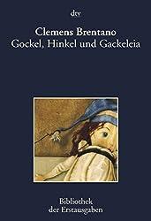 Gockel, Hinkel und Gackeleia: Ein Mährchen