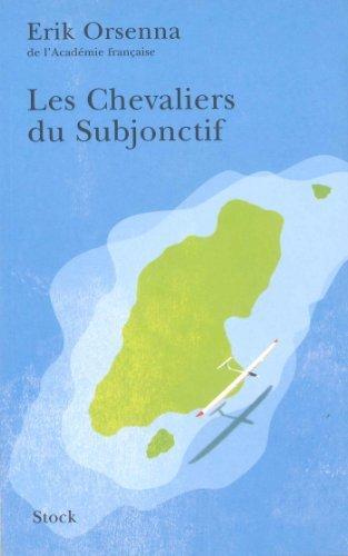 Les Chevaliers du Subjonctif (Hors collection littérature française)
