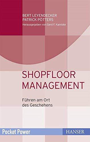 Shopfloor Management: Führen am Ort des Geschehens (Pocket Power)