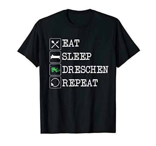 Eat Sleep Dreschen Landwirt T-Shirt Bauer Ist Schlau T-Shirt -